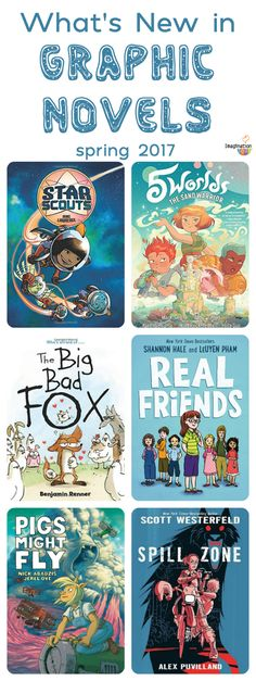 check out this selection of spring 2017 graphic novels for kids