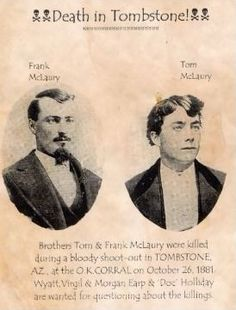 McLaury Brothers, killed during the Gunfight at the OK Corral