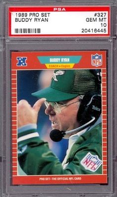 1989 Pro Set #327 Buddy Ryan Eagles PSA 10 pop 7 by Pro Set. $6.00. 1989 Pro Set #327 Buddy Ryan Eagles PSA 10 pop 7. If multiple items appear in the image, the item you are purchasing is the one described in the title.