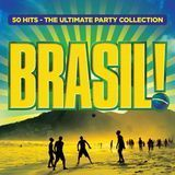 Brasil!: 50 Hits - The Ultimate Party Collection [CD]