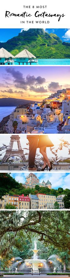 The 8 Most Romantic Getaways in the World via @PureWow
