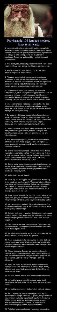 Przykazania 104-letniego mędrca. Przeczytaj, warto Life Motivation, Powerful Words, Good Advice, Wisdom Quotes, Self Improvement, Love Life, Motto, Good To Know, Skin Care Tips