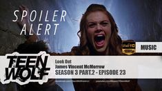James Vincent McMorrow - Look Out | Teen Wolf 3x23 Music [SPECIAL VIDEO]...