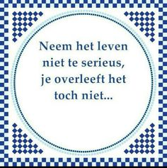 Laat my aan ouma dink… LOL The Words, Cool Words, Words Quotes, Me Quotes, Funny Quotes, Sayings, Qoutes, Dutch Quotes, English Quotes