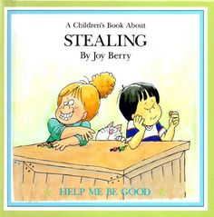 A children's book about stealing (Help me be good) by Joy Wilt Berry,http://www.amazon.com/dp/B00069WGSY/ref=cm_sw_r_pi_dp_hWTmtb1JV7D6EHY9