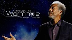 Through the Wormhole episode 49 – When Did Time Begin ? #science
