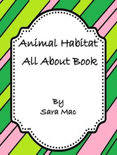 Animal Habitat- All About Book