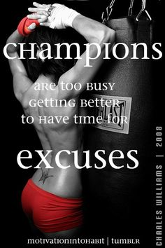 Stop making excuses, get out and do it.