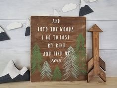 Wood Sign, Into The Woods Sign, John Muir Quote, Adventure Sign, Tree Sign, Nature Sign, Gifts For Him, Man Cave Gift, Inspirational Sign by LibertyByDesign on Etsy