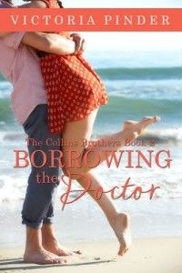 Borrowing The Doctor by Victoria Pinder