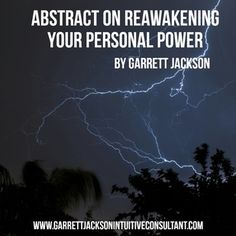 From the amazing Garrett Jackson, Intuitive Consultant. Don't give your power away!