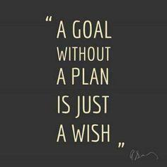 A goal with a plan. www.bodymindspirit.massasagetherapy.com