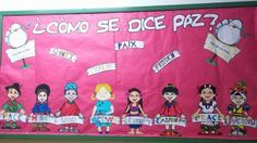 Murales Día de la Paz (5) - Imagenes Educativas My Job, Education, Board Ideas, Bulletin Board, Contents, Murals, Ideas Para, Festivals, School Ideas