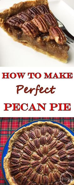 Homemade Perfect Pecan Pie, - it's easier than you think!