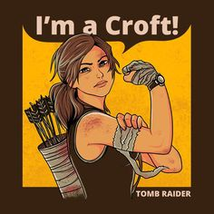 Shop Im A Croft We Can Do It Tomb Raider Men's T-Shirt by Ang Dzu. Tom Raider, Tomb Raider Game, Tomb Raider Lara Croft, Tomb Raider Cosplay, Rise Of The Tomb, We Can Do It, Gurren Lagann, Fanart, Game Character