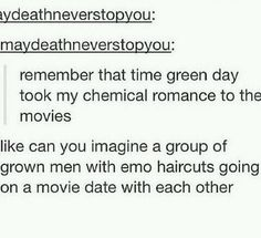 Green Day and My Chemical Romance Emo Band Memes, Emo Bands, Music Bands, My Chemical Romance, Music Stuff, My Music, Movie Dates, Pierce The Veil, Pop Punk