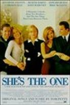 She's the One (1996). [R] 96 mins. Starring: Jennifer Aniston, Maxine Bahns, Ed Burns, Cameron Diaz, Mike McGlone, John Mahoney and Amanda Peet