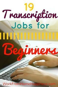 Looking for a work from home transcription job but have no experience? No problem! These 19 companies hire beginning typists.
