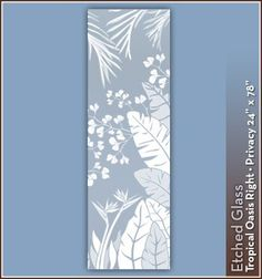 Tropical Oasis Etched Glass Privacy Design 24 in. x 78 in. Right - Wallpaper For Windows! Decorative Window Film Wallpaper for Windows http://www.amazon.com/dp/B00DOGQJU2/ref=cm_sw_r_pi_dp_kpk6ub02T3DZR