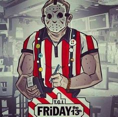 T.G.I. Friday the 13th