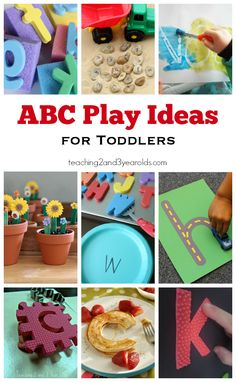 ABC Play Ideas for Toddlers - Expose them to early literacy in fun, hands-on ways! Teaching 2 and 3 Year Olds