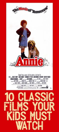 10 Classic Films Your Kids MUST Watch!