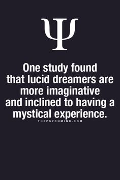 Im not sure its true or n but im a lucid dreamer! :) This pertains to what we're learning because lucid dreaming is something that can become something really creative through dreaming. Dream Psychology, Psychology Fun Facts, Psychology Degree, Psychology Quotes, Colleges For Psychology, Power Of Positivity, Dream Quotes, Human Mind, Videos