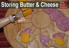 Storing Butter & Cheese - how to keep it from picking up flavors from other foods and more!