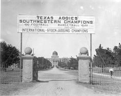 West Gate at Texas A & M (approx 1921)