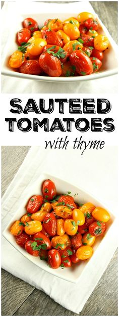 Easy recipe for Sauteed Tomatoes with Thyme - great summer side dish recipe using sweet pear or cherry tomatoes!