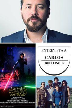 """Entrevista a Carlos Boellinger a propósito del éxito de su más reciente corto """"Jedi's Code: a Star Wars fan film"""""""
