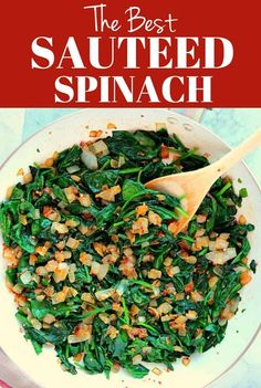 The Best Sauteed Spinach Recipe - fresh spinach sauteed with garlic and onions in olive oil and butter. This easiest and fastest spinach side dish is healthy and low-carb diet friendly. Best Sauteed Spinach Recipe, Sauteed Spinach Garlic, Cooked Spinach Recipes, Vegetable Recipes, Vegetarian Recipes, Healthy Recipes, Recipes With Fresh Spinach, Cook Fresh Spinach, Healthy Side Dishes