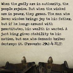 Bible Verse: Proverbs 29:2-4