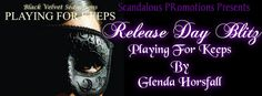 Author Sandra Love: Playing for Keeps by: Glenda Horsfall Release Day ...