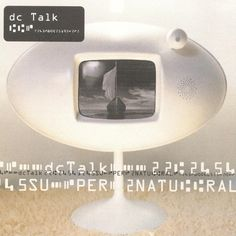 dc talk - supernatural (this album defined so much of my youth)