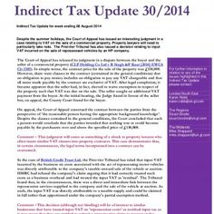 Indirect Tax Update for week ending 08 August 2014 Despite the summer holidays, the Court of Appeal has issued an interesting judgment in a case relating to. http://slidehot.com/resources/indirect-tax-update-30-2014.35022/