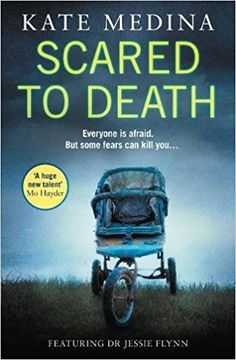 Scared to Death (A Jessie Flynn Crime Thriller, Book by Kate Medina Crime Books, Crime Fiction, Fiction Books, Best Books To Read, I Love Books, My Books, Book Club Books, Book Lists, Book Series