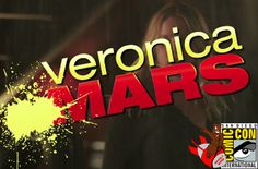 SDCC 2013: The Veronica Mars Trailer Has Arrived!