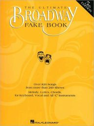The Ultimate Broadway Fake Book - C edition: (Sheet Music) / Edition 5 by Hal Leonard Corp. Download