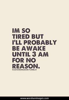 insomnia+quotes | More Quotes - Collection Of Inspiring Quotes, Sayings, Images ...