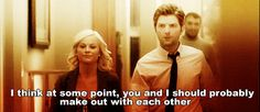 Because they say stuff like this.   Community Post: 29 Reasons Leslie Knope And Ben Wyatt Are The Most Perfect Fictional Couple Around