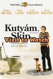 [HD] Kutyám, Skip 2000 Teljes Filmek Magyarul Ingyen Movies Coming Out, 3 Movie, Top Movies