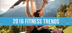 Have you set a goal to get in shape for 2016? If your New Year's resolution revolves around fitness, check out these workout trends...