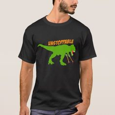 Unstoppable T-Rex T-Shirt - click to get yours right now!