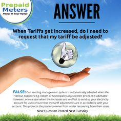 Answer 9: When Tariffs get increased, do I need to request that my tariff be adjusted?