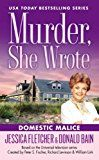 Murder, She Wrote: Domestic Malice (Murder She Wrote Book 38)