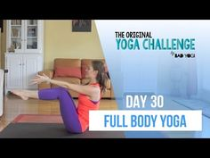 Original Yoga Challenge: Day 30 - Full Body Yoga - YouTube