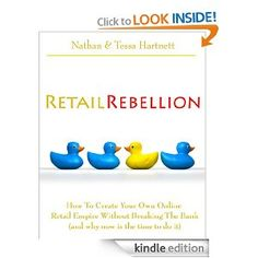Retail Rebellion - Creating Your Own Online Retail Empire - 2012 Edition   Great work Nathan & Tessa (Vurge Jewellery).