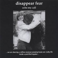 Echo My Call: disappear fear:  great music