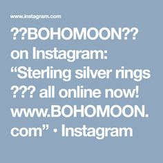 "❉✦BOHOMOON✦❉ on Instagram: ""Sterling silver rings 😻🙏🏽 all online now! www.BOHOMOON.com"" • Instagram"